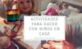 Ideas para hacer en casa con los más pequeños