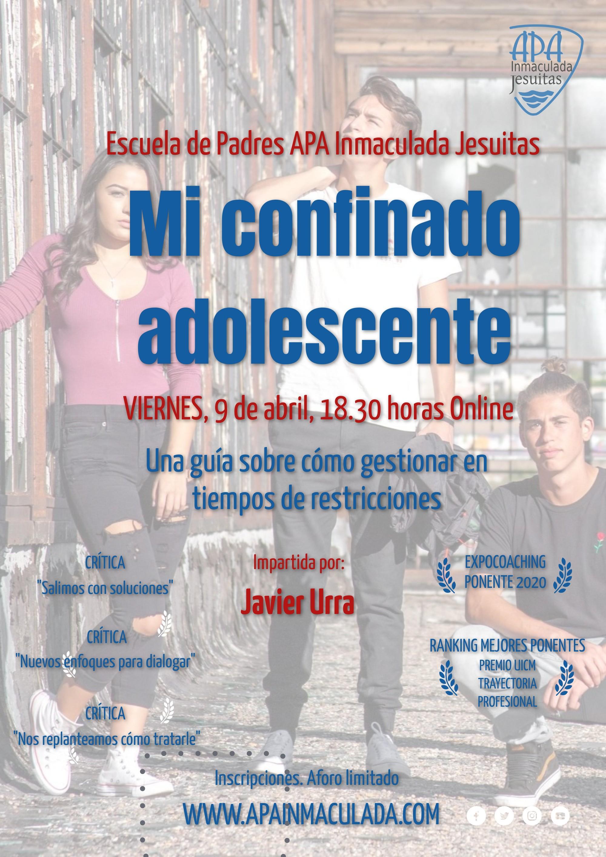 Escuela de padres. Viernes 9 de abril, 18.30 horas. «Mi confinado adolescente», con Javier Urra